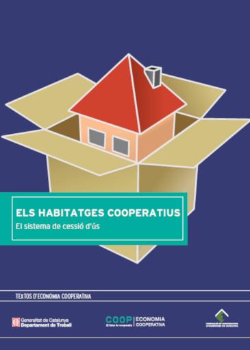 Els Habitatges Cooperatius.El sistema de cessió d'ùs