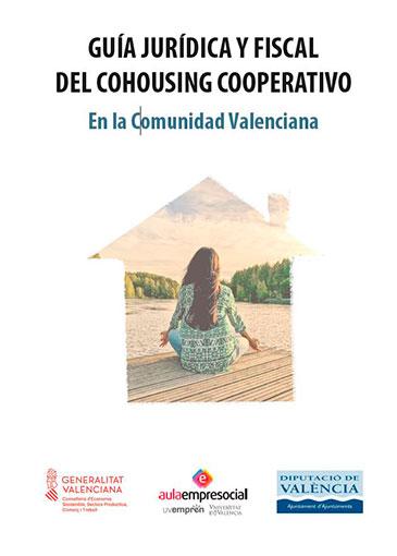 Guía jurídica y fiscal del Cohousing Cooperativo en la Comunidad Valenciana (2020)