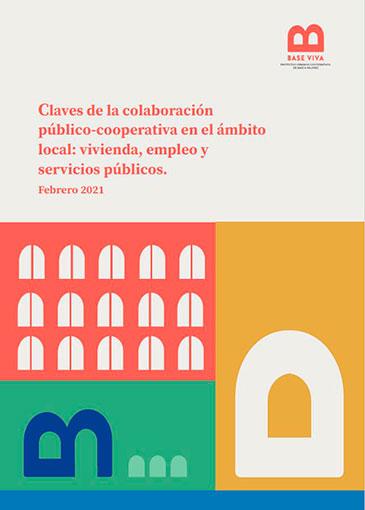 Claves de la colaboración público-cooperativa en el ámbito local: vivienda, empleo y servicios públicos. (Feb. 2021) FECOVI - IUDESCOOP